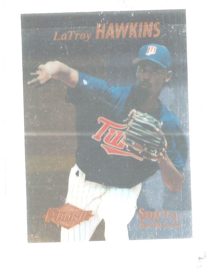 LaTroy Hawkins Rookie 103 Select Certified 1995 Baseball Card Minnesota Twins #PinnacleSelectCertified #MinnesotaTwins