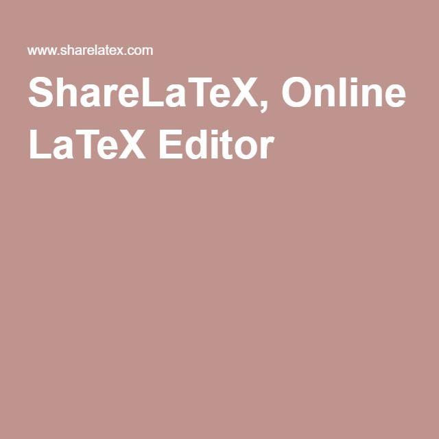 ShareLaTeX, Online LaTeX Editor