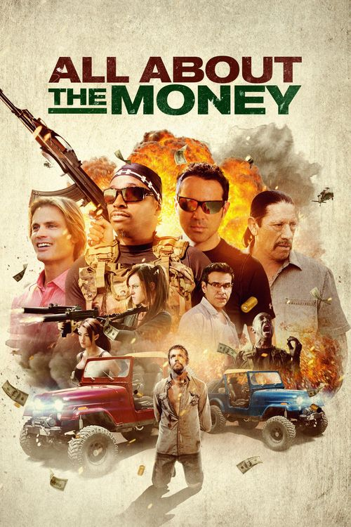 All About the Money 2017 full Movie HD Free Download DVDrip
