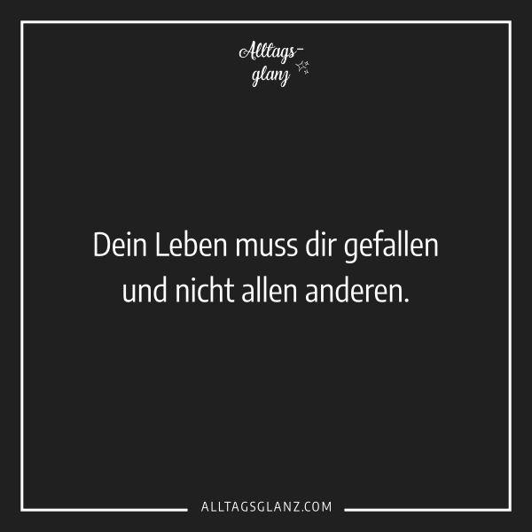 www.Alltagsglanz.com – Sprüche / Persönlichkeit / Freundschaft / Spruch des Tages / Liebe / Familie / Leben / Ich / Entwicklung