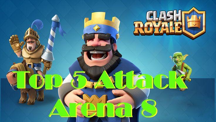 Top 5 Clash Royale Arena 8 - Clash Royale Legendary Arena 8 - Clash Game...