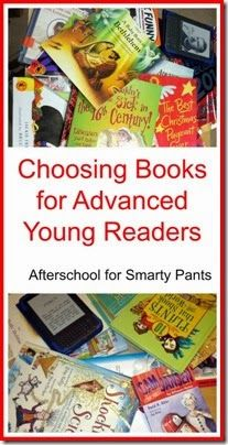 Choosing Books for Advanced Young Readers from Planet Smarty Pants. :: PragmaticMom (A guest post from Natalie from Planet Smarty Pants)