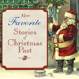Free Audiobook - More Favorite Stories of Christmas Past (Classics, DRM-Free, Holidays, Short Stories & Anthologies)