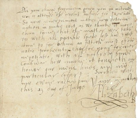 ELIZABETH I (1533-1603), Queen of England and Ireland. Autograph letter signed ('Your maistres Elizabeth R') to Sir Nicholas Throckmorton