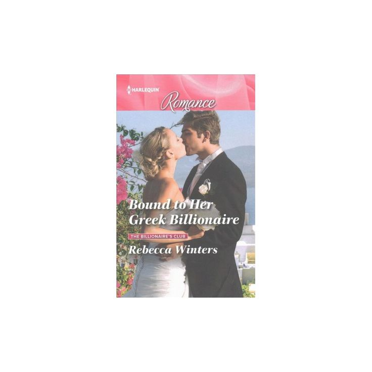 Bound to Her Greek Billionaire (Large Print) (Paperback) (Rebecca Winters)
