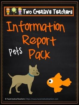 Two Creative Teachers - Information Report Pack Get ALL 4 Information Report Packs for just $7 Included in this resource:* Information Reports on dogs, cats, hamsters and goldfish.* Blank 'Interesting Facts' sheets (students to complete using information report)* Template to write a list of things required for each animal* Template to draw a picture/diagram of each and label.* Template to write a letter* Choose a feature of the animal that you would love to have and give three reasons why…