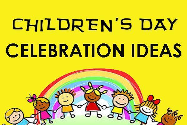 Childrens Day Celebration Ideas: Games for Kids | Children's day, Child day,  Childrens
