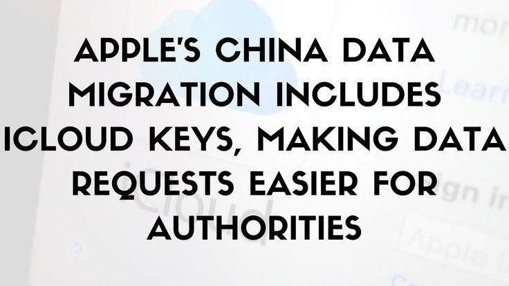 Daily Tech News - Apple's China data migration includes iCloud keys, making data requests easier #mobiledevices #Apple #China #data #migration #includes #iCloud #keys #requests #easier #authorities