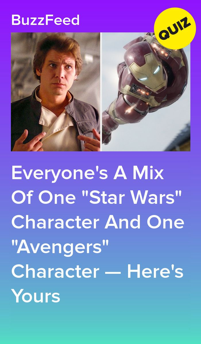Everyone S A Mix Of One Star Wars Character And One Avengers Character Here S Yours Star Wars Quotes Star Wars Characters Star Wars Memes