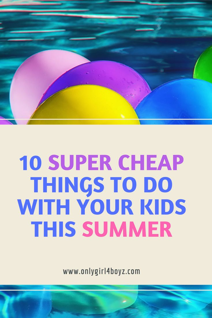 As a mom of 3, on one income I am always looking for ways to save money. Here are my top 10 ways to still have a ton of fun for cheap this summer! For more money saving posts, check out: www.onlygirl4boyz.com #summer #frugal #cheap #budget #parenting