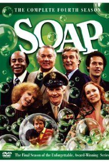 Soap. Thought it was hilarious at the time. Now? Not so much...