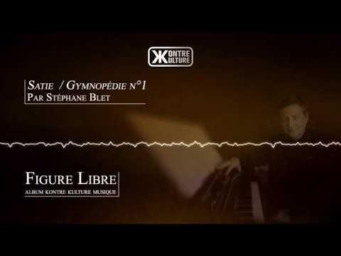 Stéphane Blet - Satie  / Gymnopédie n°1 - YouTube