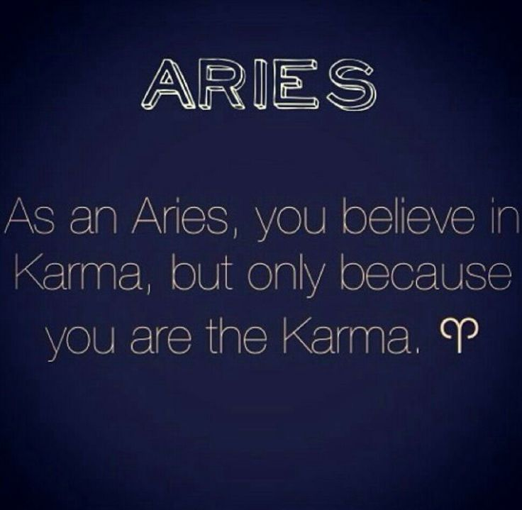 You would understand if you are an aries ;)