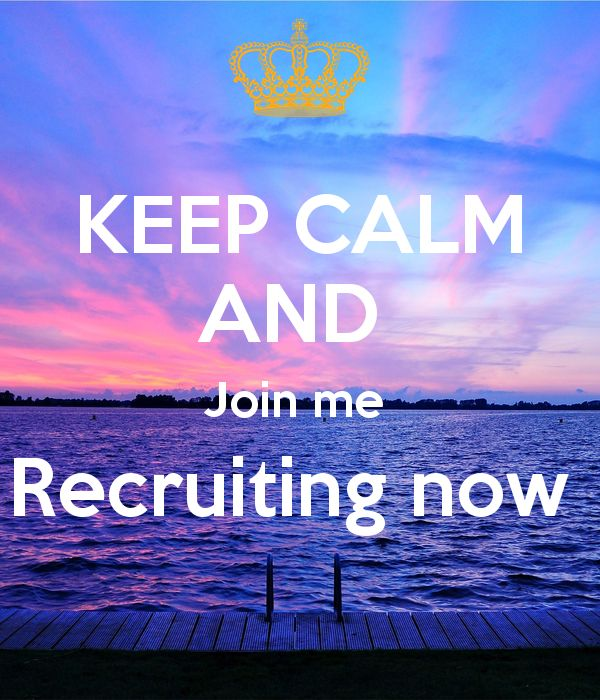 KEEP CALM AND Join me Recruiting now Poster | Holly | Keep Calm-o ...