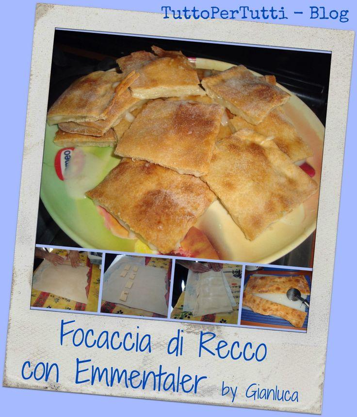 TuttoPerTutti: FOCACCIA DI RECCO CON FORMAGGIO EMMENTALER by Gianluca.  Una variante gustosissima! http://tucc-per-tucc.blogspot.it/2015/04/focaccia-di-recco-con-formaggio.html