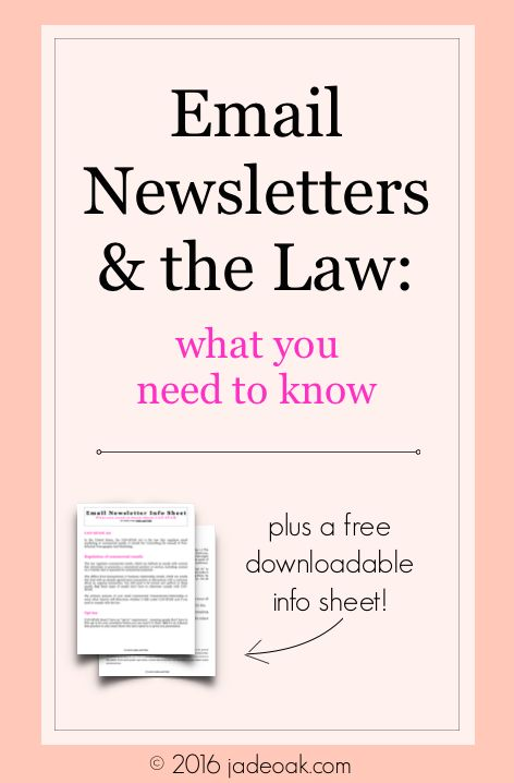 Email Newsletters and the Law - what you need to know. As email marketing and lists grow, bloggers and small business owners need to know the legal ways to use their email lists. Written by an attorney and includes a free info sheet!