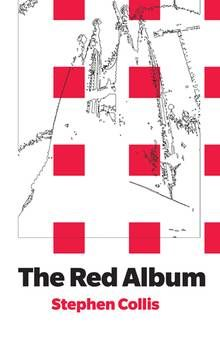 The Red Album (2013) Stephen Collis, novel, publisher: BookThug http://www.abcbookworld.com/view_author.php?id=1752