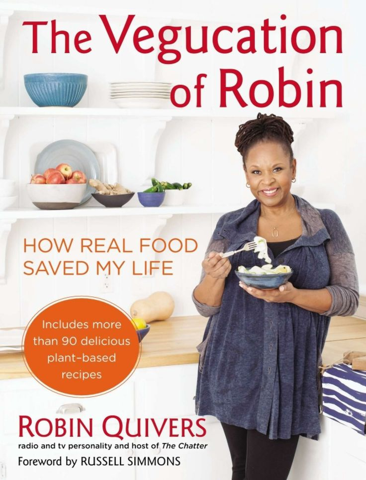 "book cover of  ""The Vegucation of Robin: How Real Food Saved My Life,"" by Robin Quivers"