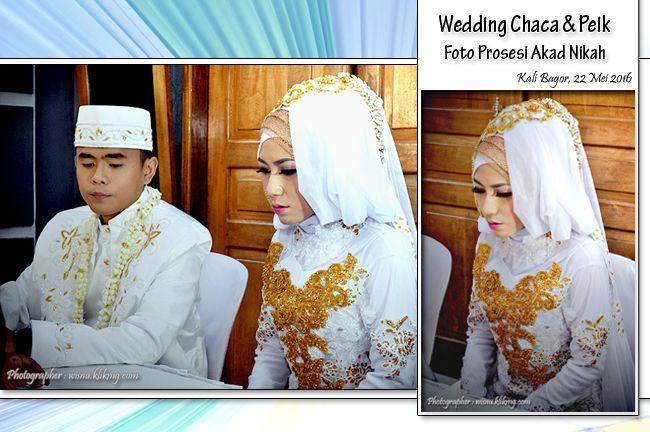 Wisnu Photographer: Wedding Chaca & Peik, Foto Prosesi Akad Nikah ||  ...
