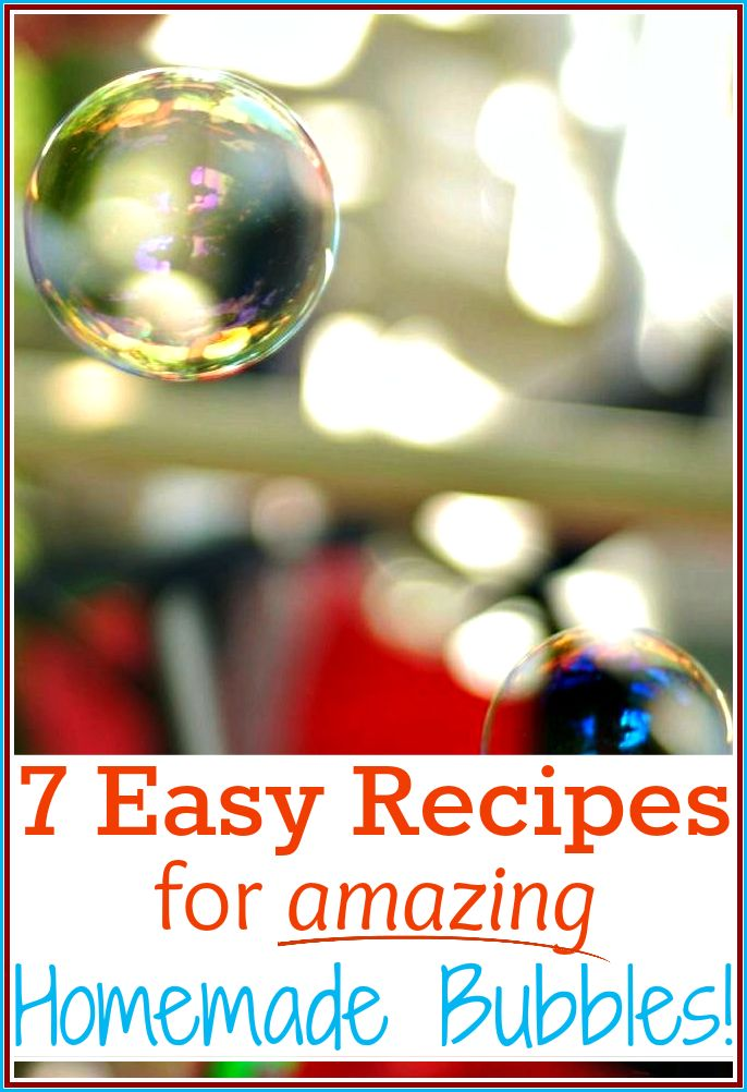 How to make bubbles with 7 different recipes for homemade bubbles. Includes simple dish soap bubbles, non-toxic bubbles, super-strong bubbles and more!