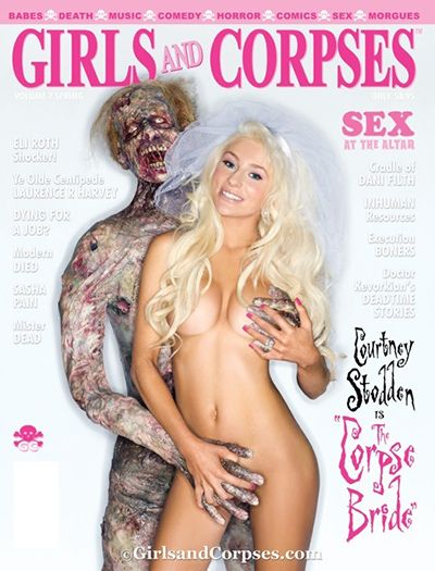 """I've described in previous articles how Courtney Stodden had all of the bearings of a Sex Kitten slave. As if to confirm all of that, here she is on the cover of """"Girls and Corpses"""", a magazine about...girls and corpses. The magazine even promises """"real corpses in every issue"""". It takes a programmed Sex-Kitten to be doing that crap."""