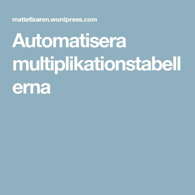 Automatisera multiplikationstabellerna