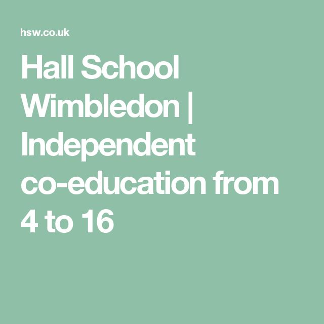 Hall School Wimbledon | Independent co-education from 4 to 16