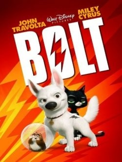 """Bolt the movie. Watched """"Bolt"""" and immidiately added to my all time favorites list. A must watch movie if you have a pet or if you ever had a pet."""