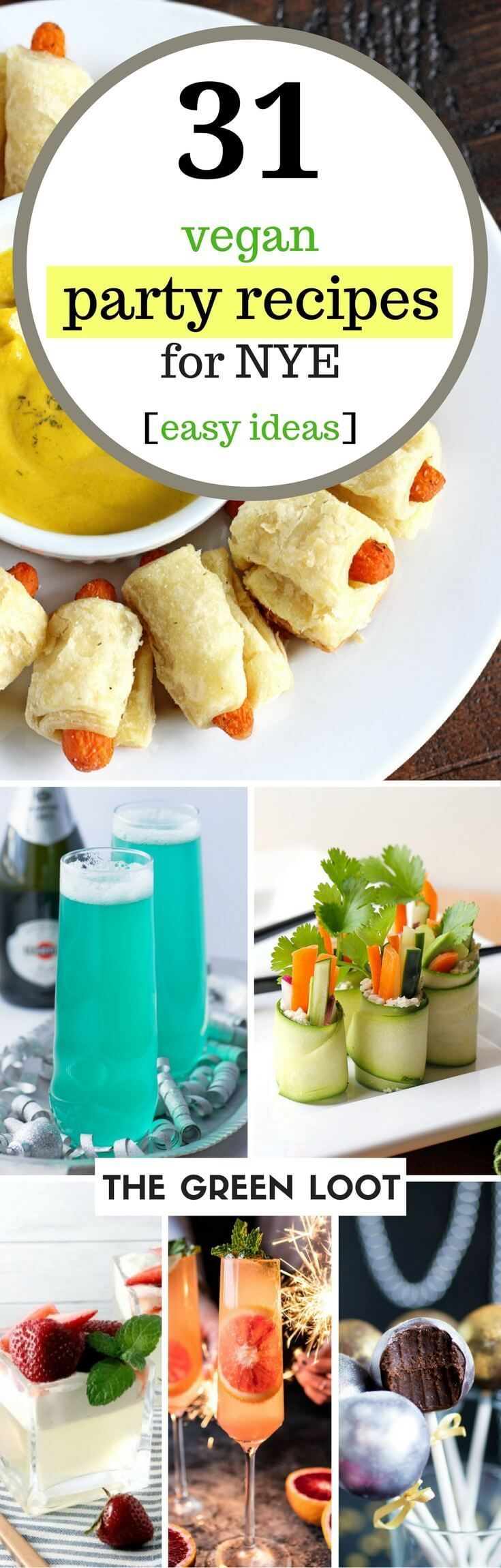 Vegan party recipes and ideas for New Year's Eve. They are easy, dairy-free party appetizers (e.g., cream cheese, black eyed peas) and holiday cocktails (e.g., champagne, jello shots) for the best celebration with your friends. Happy New Year! | The Green Loot #vegan #partyideas