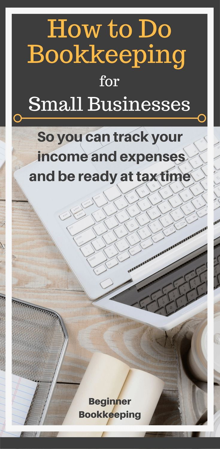 Bookkeeping for small businesses, helping you with how to track income and expenses so you can be ready at tax time.