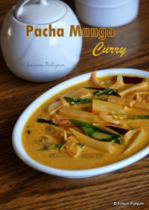 Erivum Puliyum: Pacha Manga Curry | Raw Mango Curry (Kerala Style)