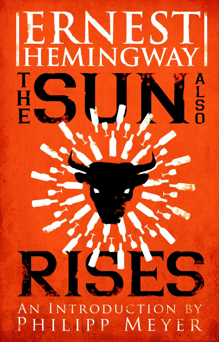 The Sun Also Rises, with an introduction by Philipp Meyer, by Ernest Hemingway