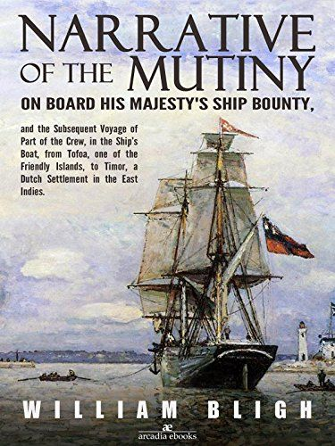 Narrative of the Mutiny on Board his Majesty's Ship Bount... https://www.amazon.com/dp/B01M1EJWM4/ref=cm_sw_r_pi_dp_x_B1A3xbNAGKVFF -The story of this famous mutiny has many beginnings and many endings but they all intersect on an April morning in 1789 near the island known today as Tonga. That morning, William Bligh and eighteen surly seamen were expelled from the Bounty and began what would be the greatest open-boat voyage in history, sailing some 4,000 miles to safety in Timor.