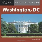 Scavenger Guides Washington, DC: An Interactive Travel Guide For Kids (Paperback)By Daniel Ireland