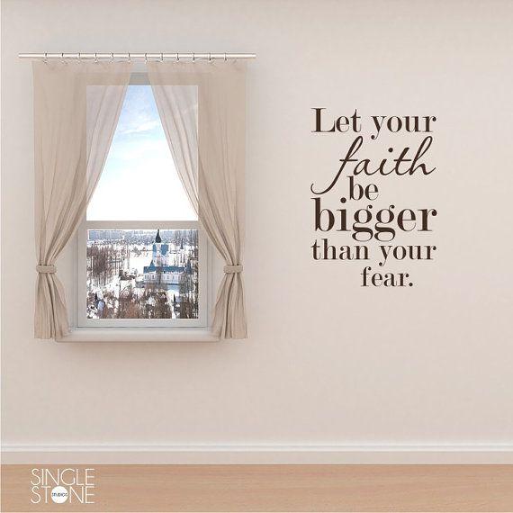 Faith bigger than fear wall decal quote vinyl sticker art