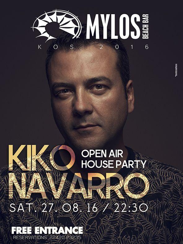 Kiko Navarro Open Air House Party 27/08/2016