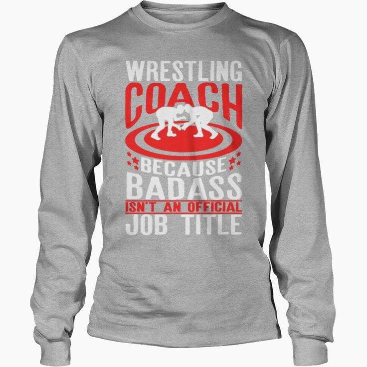 #Wrestling Coach Shirt, Order HERE ==> https://www.sunfrog.com/Funny/121762797-632365827.html?53625, Please tag & share with your friends who would love it, #renegadelife #birthdaygifts #xmasgifts   mud #wrestling, wrestling quotes, wrestling singlet #legging #shirts #tshirts #ideas #popular #everything #videos #shop