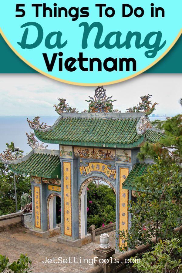 Top 5 Things To Do In Da Nang Vietnam In 2020 Vietnam Travel Guide Asia Travel Vietnam Travel