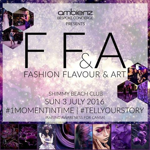 There are a limited amount of tickets available for Fashion Flavour & Art 2016, on 3 July at Shimmy Get yours now! The event is in aid of CANSA The Cancer Association of South Africa - a cause close to the heart of so many South Africans today. Get tickets: http://bit.ly/245tdYG Event Page: http://bit.ly/1OTur7J #TellYourStory #FFA2016 #1MomentinTime #AmbienzExperiences
