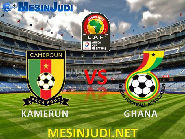 Prediksi Skor Kamerun Vs Ghana 03 Februari 2017