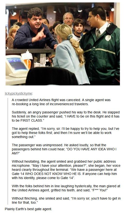 The World's Best Airport Gate Agent.  In my mind, this story is true and I was the gate agent.