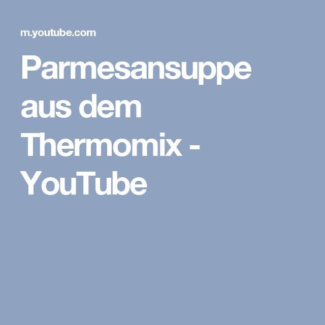 Parmesansuppe aus dem Thermomix - YouTube