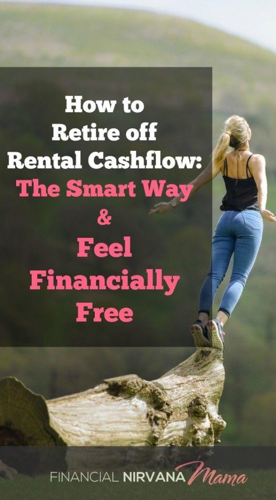 How Retire off Rental Cashflow: The Smart Way & Feel Financially Free