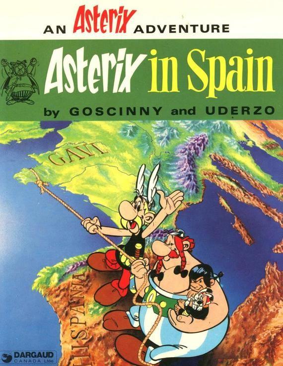 Asterix Asterix In Spain Goscinny Uderzo Dargaud 1980 In 2020 Children S Comics Classic Cartoon Characters Comic Book Cover