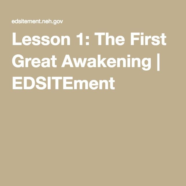Lesson 1: The First Great Awakening | EDSITEment