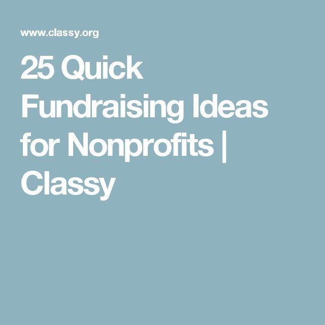 25 Quick Fundraising Ideas for Nonprofits | Classy ...