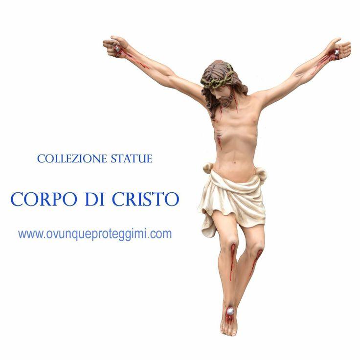 Visita la collezione completa su  http://www.ovunqueproteggimi.com/collezione-statue/ges%C3%B9/corpo-di-cristo/