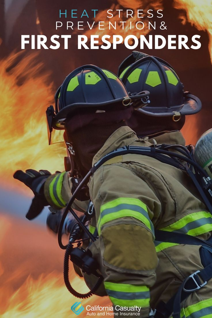 Heat Stress Prevention for First Responders in 2020 Heat
