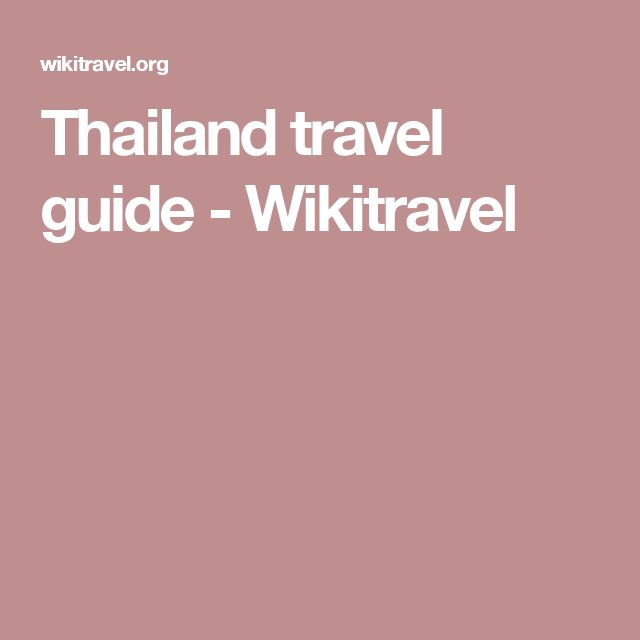 Thailand travel guide - Wikitravel
