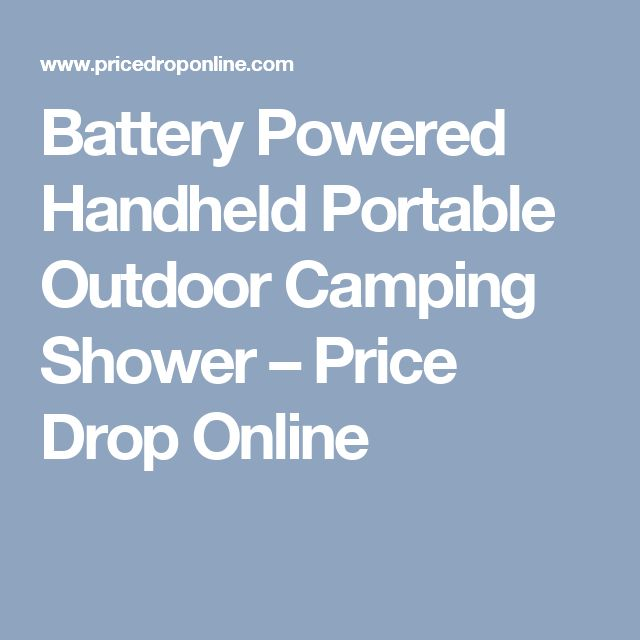 Battery Powered Handheld Portable Outdoor Camping Shower – Price Drop Online